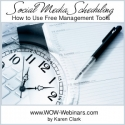 Social Media Scheduling - How to Use Free Management Tools - Video/Notes