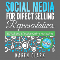 Social Media for Direct Selling Representatives Book