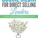 PRE-ORDER Social Media for Direct Selling Leaders Book