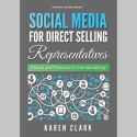 NEW Updated Second Edition: Social Media for Direct Selling Representatives Book