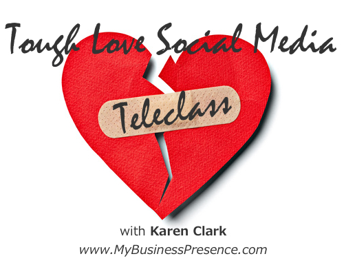 Tough Love Social Media Teleclass