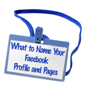 What to Name Your Facebook Pages