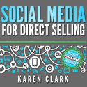 Social Media for Direct Selling Book by Karen Clark